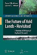 The Future of Arid Lands - Revisited: A Review of 50 Years of Drylands Research