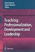 Teaching Professionalization Development & Leadership Festschrift for Professor Eric Hoyle