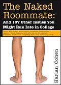 Naked Roommate & 107 Other Issues You