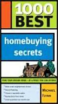 1000 Best Homebuying Secrets