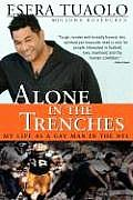 Alone in the Trenches My Life as a Gay Man in the NFL