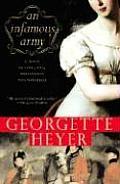 Infamous Army A Novel of Love War Wellington & Waterloo