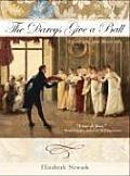 Darcys Give a Ball A Gentle Joke Jane Austen Style
