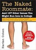 Naked Roommate & 107 Other Issues You Might Run Into in College