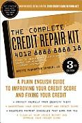 Complete Credit Repair Kit 3rd Edition