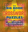Big Book of Crossword Puzzles 288 Puzzles for the Crossword Fanatic