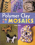 Polymer Clay Mosiacs