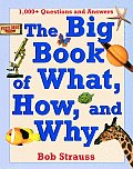 Big Book Of What How & Why