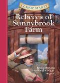 Classic Starts(r) Rebecca of Sunnybrook Farm