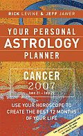 Cancer 2007 Your Personal Astrology Plan