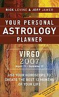 Virgo 2007 Your Personal Astrology Plann