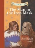 Classic Starts(r) the Man in the Iron Mask