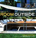 Room Outside Designing Your Perfect Outdoor Living Space