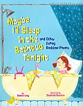Maybe Ill Sleep in the Bathtub Tonight & Other Funny Bedtime Poems