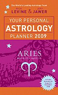 Your Personal Astrology Planner 2009 Aries