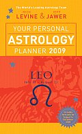 Your Personal Astrology Planner 2009 Leo