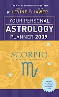 Your Personal Astrology Planner 2009 Scorpio