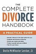 Complete Divorce Handbook A Practical Guide