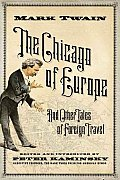 Chicago of Europe & Other Tales of Foreign Travel