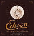 Edison & the Rise of Innovation