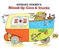 Richard Scarrys Mixed Up Cars & Trucks