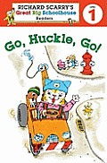 Richard Scarrys Readers Level 1 Go Huckle Go