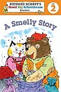 Richard Scarrys Readers Level 2 A Smelly Story