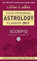 Your Personal Astrology Planner 2011 Scorpio