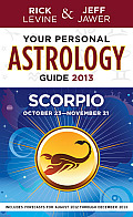 Your Personal Astrology Guide 2013 Scorpio