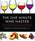 One Minute Wine Master The Fastest Way to Discover Your Favorite Wines