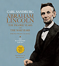 Abraham Lincoln The Prairie Years & the War Years The Illustrated Edition