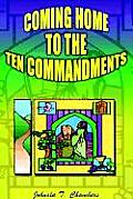 Coming Home to the Ten Commandments