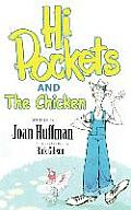 Hi-Pockets and The Chicken