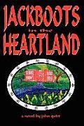 JACKBOOTS in the HEARTLAND