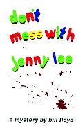 Don't Mess With Jenny Lee