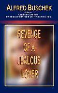 Revenge of a Jealous Lover