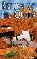 Return of the Queen