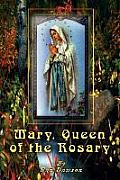 Mary, Queen of the Rosary