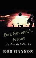 One Soldier's Story: War From the Bottom Up