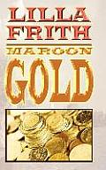 Maroon Gold