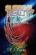 Surreal Reality: Travel to Worlds Beyond