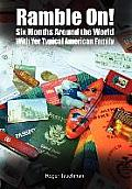 Ramble On!: Six Months Around the World 'With Yer American Family