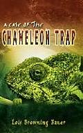 A Case of the Chameleon Trap