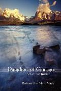 Daughter of Courage: A Cry for Justice