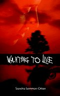 Wanting to Live