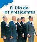 El Dia De Los Presidentes