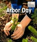 Holiday Histories Arbor Day Revised Ed