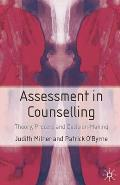 Assessment in Counselling: Theory, Process and Decision-Making