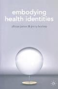 Embodying Health Identities