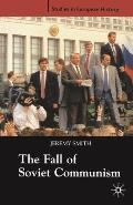 The Fall of Soviet Communism, 1986-1991